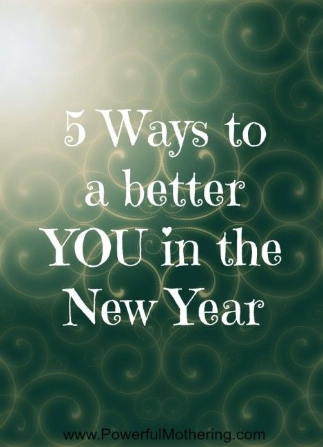 5 Ways to a better YOU in the New Year