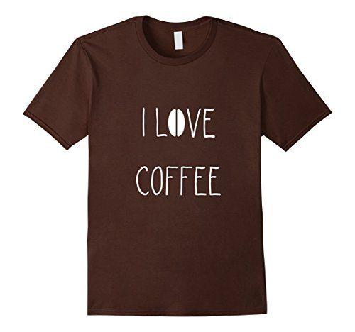 I Love Coffee T-Shirt