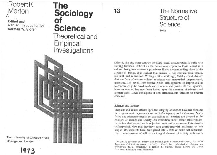Robert Merton, 'Science and Technology in a Democratic Order', Journal of Legal and Political Sociology, vol. 1 (1942), pp. 115–126.