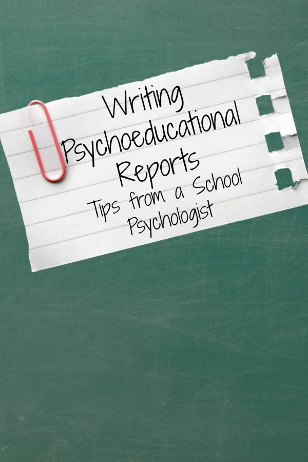 best school psychologist advice images school  writing psychoeducational reports tips on report writing from a school psychologist