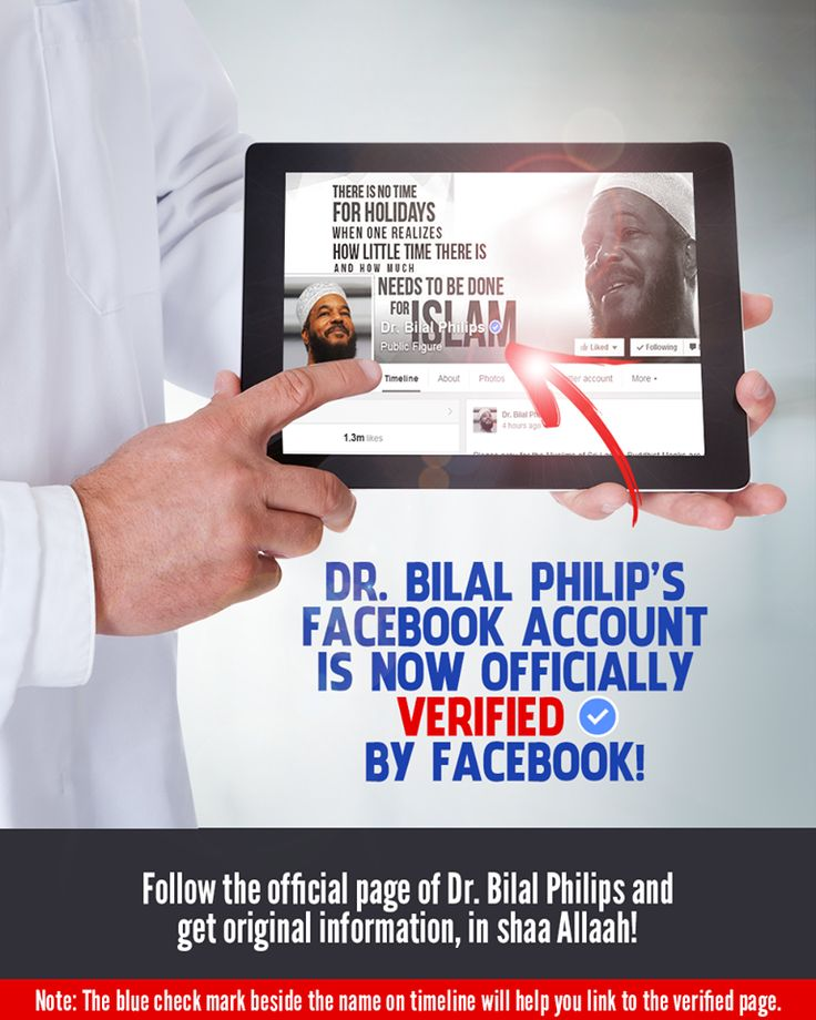 Al-hamdulillaah, Dr. Bilal Philips page is now officially recognized and verified. Stay off the fake pages and forged information. Verified pages have a small, blue check mark beside their name on timelines, in search results, and elsewhere on Facebook. Please SHARE so others can know as well.  Official Page link: https://www.facebook.com/DrBilalPhilips