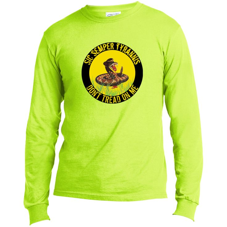 Sic Semper Tyrannis Don't Tread on Me Long Sleeve Made in the US T-Shirt