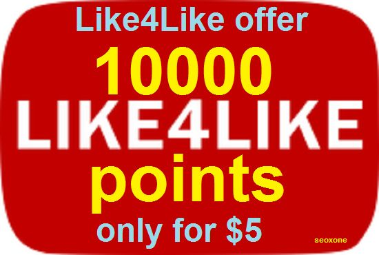 I will give 10000 Like4Like points only for for $5