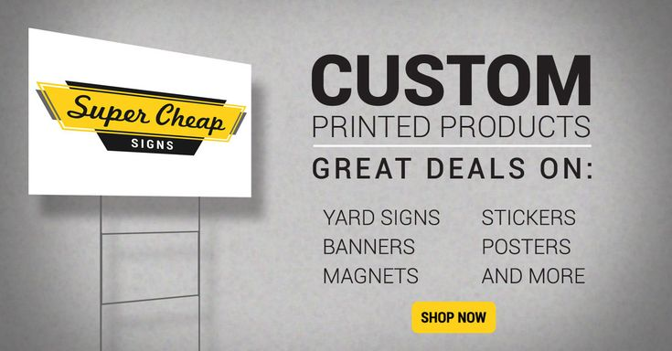 Yard Signs, Banners and More| Super Cheap Signs Cheap. Handy. Fast. Super Cheap Signs is currently shipping over 10,000 yard signs, banners, and magnets to 50 states every week!