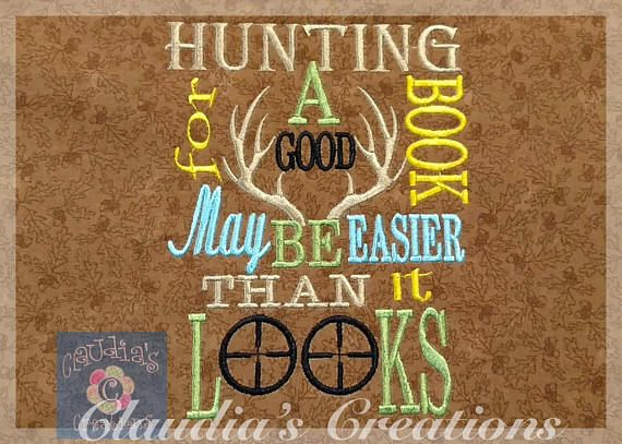 Hunting for a good book May be easier than it looks Embroidery Saying, Hunting Reading Pillow Embroidery Saying, Pocket Pillow Verse