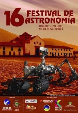 Saludos a todos nuestros amigos, les invito a disfrutar del 16 FESTIVAL ASTRONOMICO en la hermosa Villa de Leyva !!!