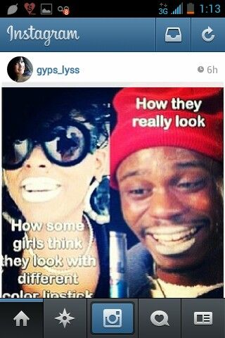 Lmao, lmfao, tyrone biggums, dave chapelle, bitches be like, reality, funny pics, instagram funnies, instafunny, chicks be like