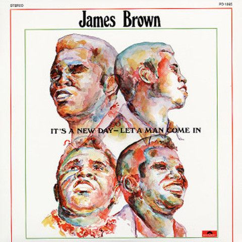 James Brown It's A New Day Let A Man Come In – Knick Knack Records
