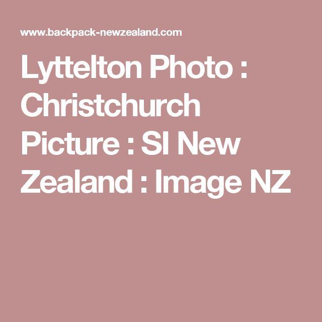 Lyttelton Photo : Christchurch Picture : SI New Zealand : Image NZ