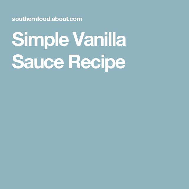 Simple Vanilla Sauce Recipe
