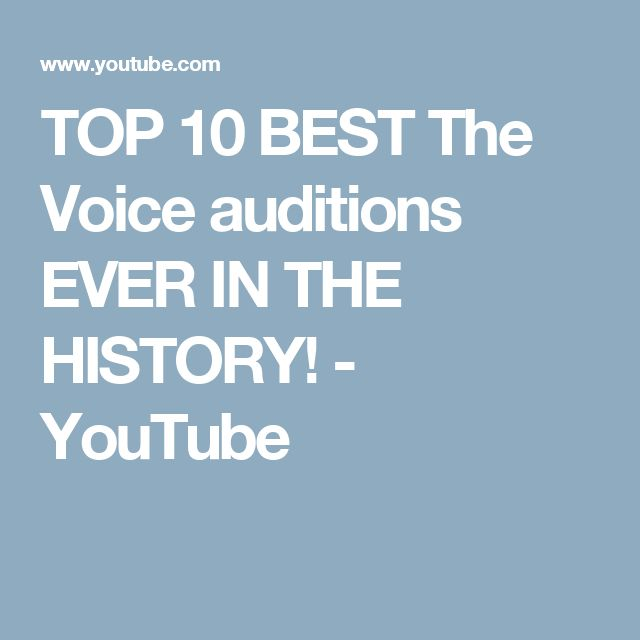TOP 10 BEST The Voice auditions EVER IN THE HISTORY! - YouTube
