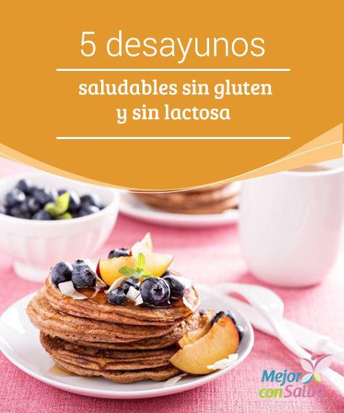 5 desayunos saludables sin gluten y sin lactosa  Descubre 5 desayunos saludables sin gluten ni lactosa, tanto para personas intolerantes como para quienes quieren comer de manera equilibrada.