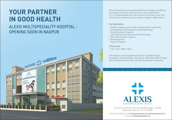 Alexis hospital, considered as the,  top hospital in Maharashtra,  emphasize in providing all round care and service to all sections of the society with the advanced technologies available to mankind!Alexis Hospital, Nagpur is an offering and initiative of the Zulekha Healthcare group, UAE to help serve the entire Central India community by providing the highest quality of medical care across various disciplines.