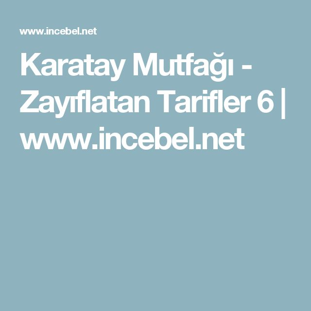 Karatay Mutfağı - Zayıflatan Tarifler 6   www.incebel.net