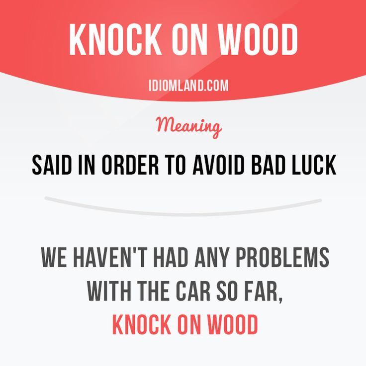 Do you knock on wood? #idiom #idioms #english #learnenglish #wood