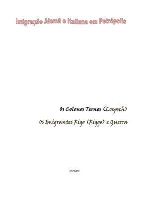 Colonização Alemã e Imigração Italiana em Petrópolis - Família Ternes e Rigo (Riggo)