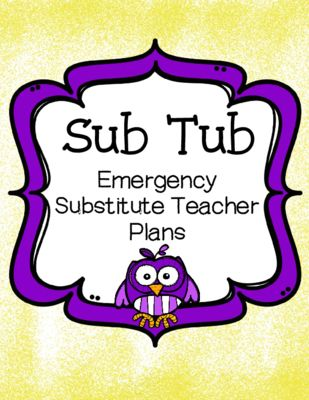 Free Substitute Teacher Sub Tub Set from AJ Bergs on TeachersNotebook.com -  - This is a set of forms and printables to create a substitute teacher tub for emergencies.