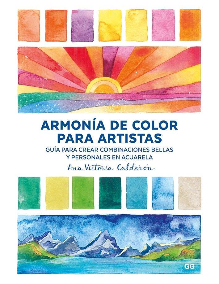Armonia De Color Para Artistas Armonia De Colores Artistas Formas De Pintar