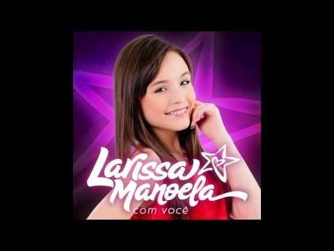 ▶ Larissa Manoela - Tô Nem Aí - YouTube