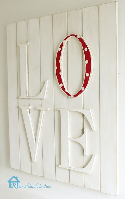 PB Inspired Wall Art for Valentines. I really want to do this. I may have to do canvas or MDF and paper Mâché letters. So cute!