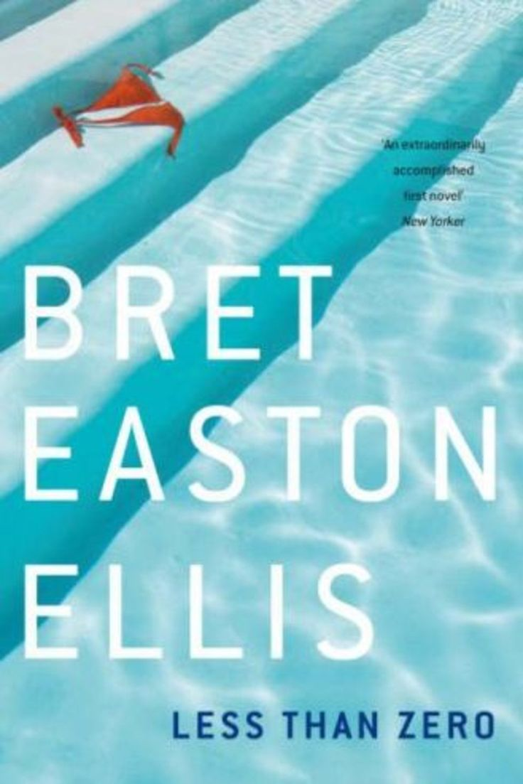 an analysis of the novel less than zero by bret easton ellis In 1985 twenty-one-year-old bret easton ellis jolted the literary world with his first novel less than zero readers and critics were both fascinated and horrified.