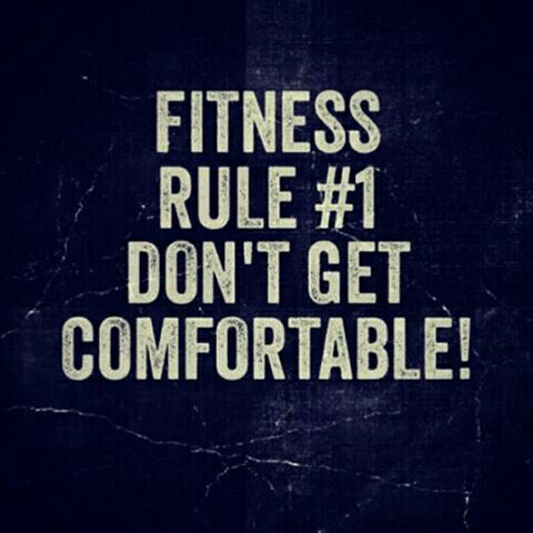 Fitness Rule #1 Don't Get Comfortable - Diet and Fitness Humor and Quotes - Fit, Fitness Memes, Gym Memes,  Gym Quotes, Daily Quotes, Health, Gains, Squats, Abs, Legs, Cardio, Training, Beachbody, Jillian Micheals, Nutrition, Weight Loss, Fat, Fat Loss, Crossfit, Exercise, Workout, Burpees, Running, Jogging, Lunges, Bootcamp, Women's Fitness, Gold's Gym, LA, NY, Atlanta, Washington DC, Dallas, Toronto, Charlotte, Orlando, Tampa, Houston, Texas, Florida, Georgia, California, JK Commerce