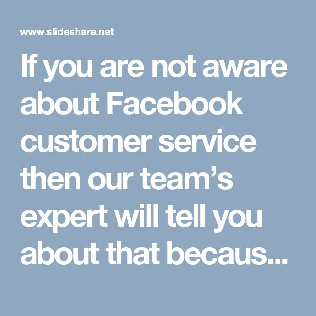 If you are not aware about Facebook customer service then our team's expert will tell you about that because they believe in 'Discipline is the refining inferno by which talent becomes skill'. So, make a call at our toll-free number 1-844-746-2972 where you will get every possible help from our side in no time. Our Official Site: http://www.monktech.net/facebook-customer-care-service-hacked-account.html