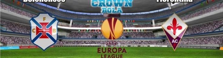 Prediksi Bola Belenenses vs Fiorentina 02 Oktober 2015