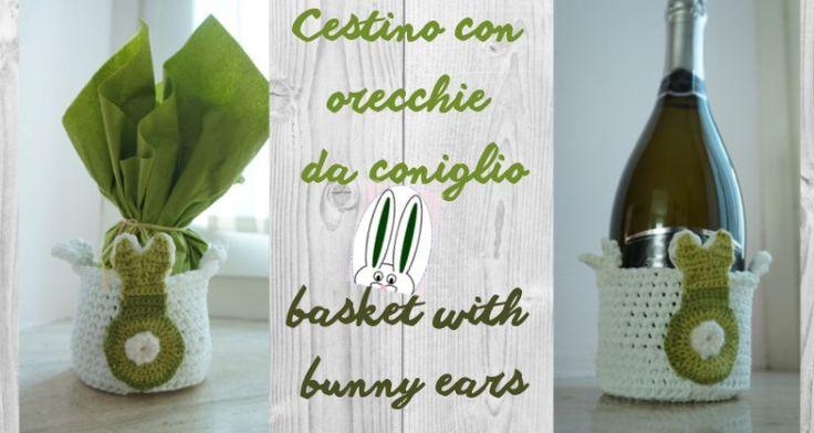 cestino uncinetto di Pasqua / crochet Easter basket - Crochet time with Giulia