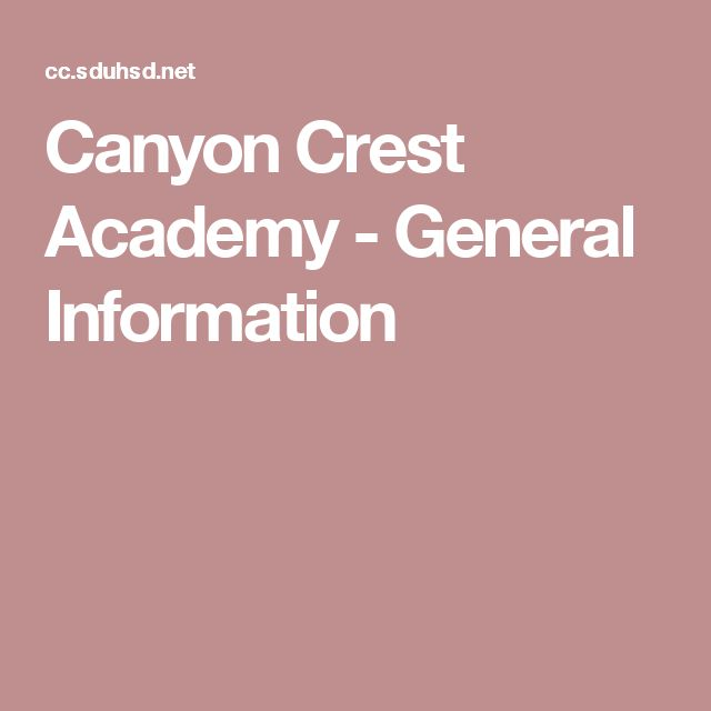 Canyon Crest Academy - General Information