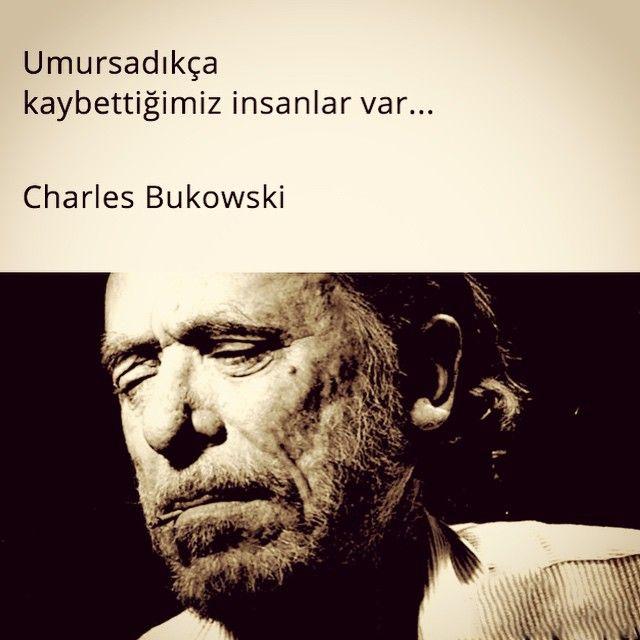 Umursadıkça kaybettiğimiz insanlar var.   - Charles Bukowski  #sözler #anlamlısözler #güzelsözler #özlüsözler #alıntı #alıntılar #alıntıdır #alıntısözler