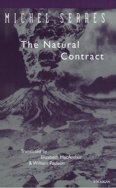 Michel Serres – The Natural Contract