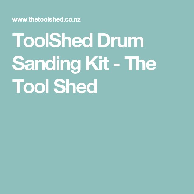 ToolShed Drum Sanding Kit - The Tool Shed