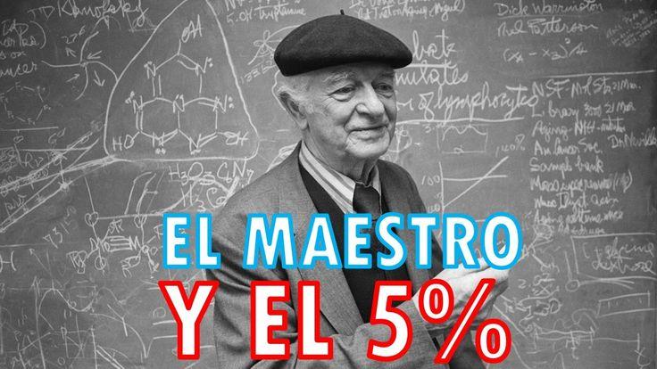 EL MAESTRO Y EL 5% Hermosa Reflexion