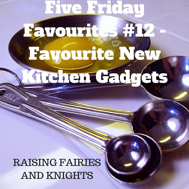 #ProductReviewParty Five Friday Favourites #12 - Favourite New Kitchen Gadgets: I got some amazing kitchen gadgets recently and wanted to share my five Friday favourite kitchen gadgets this week.  Check then out!