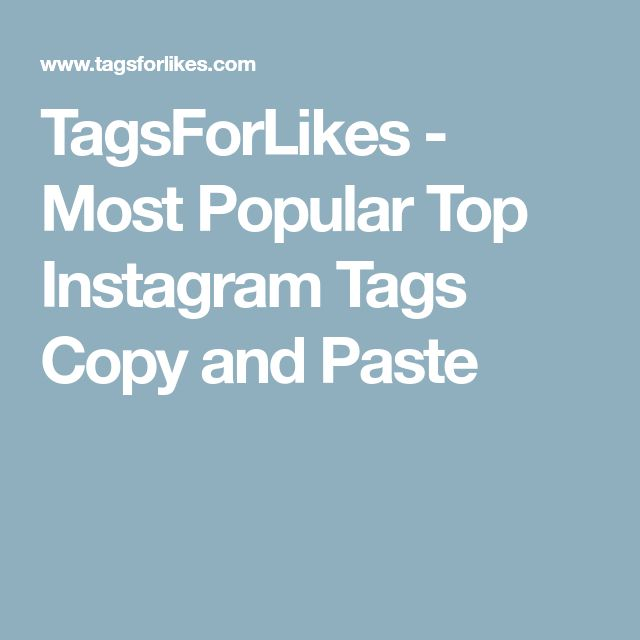TagsForLikes - Most Popular Top Instagram Tags Copy and Paste