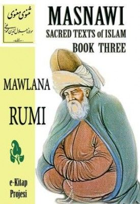 ook three of the Masnavi must be read in order to understand the other first two volumes. It also includes popular stories from the local ba...