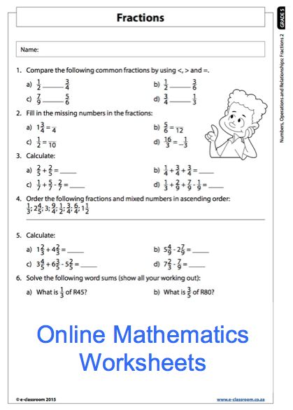 Grade 5 Online Mathematics Fractions Worksheet. For more worksheets, visit www.e-classroom.co.za!