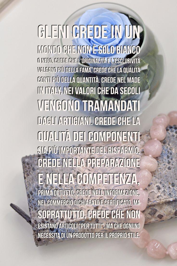 Gleni's Manifesto #manifesto #gleni #luxury #madeinitaly