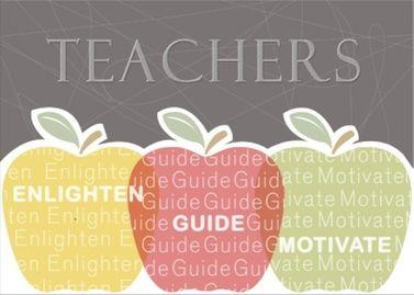 Teachers enlighten, guide, motivate. #teachers #inspiration #cards #educators   This is a real card (not an e-card) shared from Sendcere.