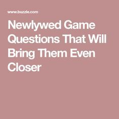25+ best ideas about Newlywed game questions on Pinterest ...