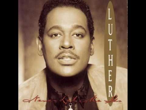 LUTHER Vandross - Too Far Down  ###############   something so amazing  about this song.   its like balm for  the deepest wound imaginable  ...  such hope !!!