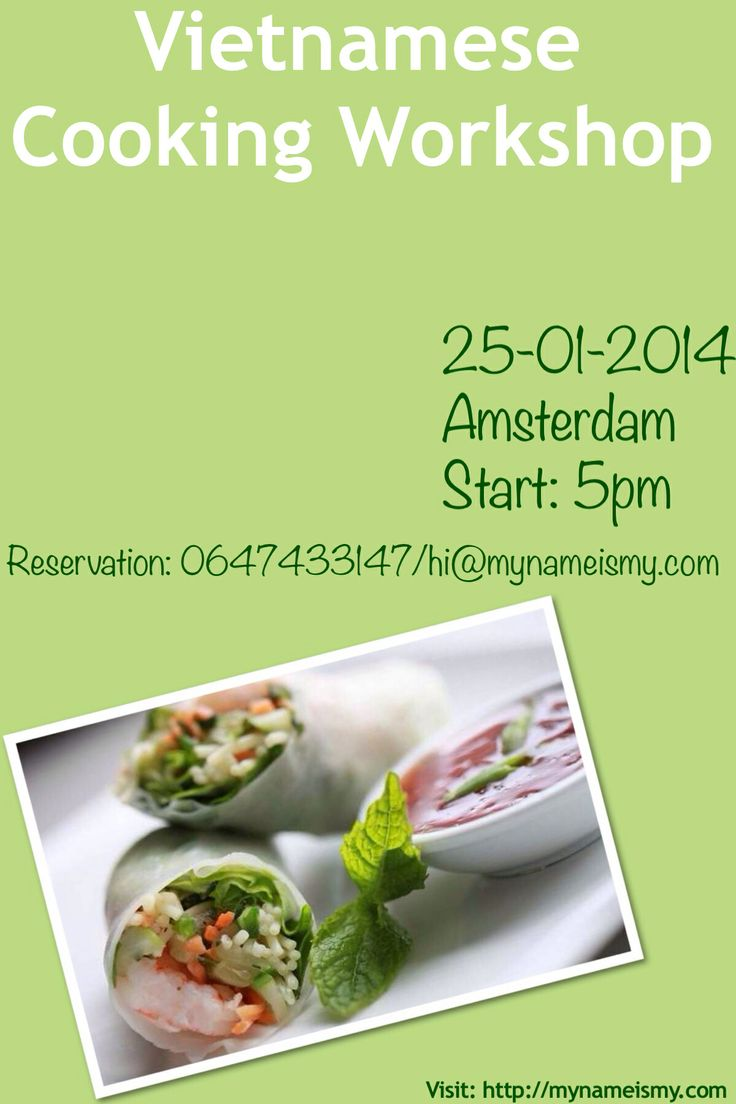 Vietnamese Cooking Workshop in Amsterdam on Jan,25 17:00. Reservation: hi@mynameismy.com More info http://www.mynameismy.com