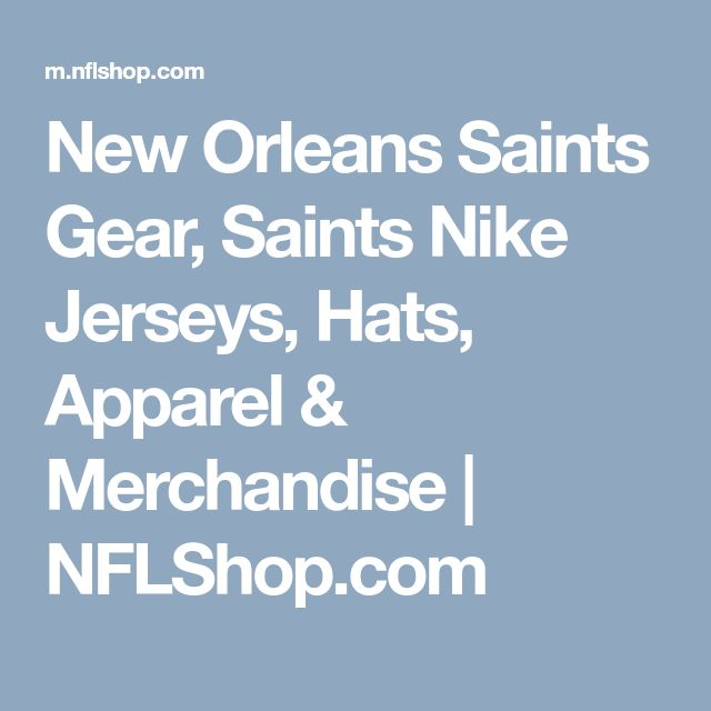 New Orleans Saints Gear, Saints Nike Jerseys, Hats, Apparel & Merchandise   NFLShop.com