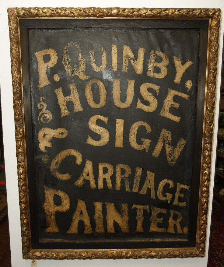 Period Antique Circa 1835 Sign Makers Folk Art Sign on linen. RARE and Beautiful | eBay.         Sign advertises painting and sign making services by P. Quinby. Found in central Massachusetts.
