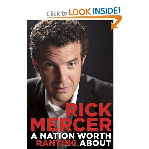 The best part of the Rick Mercer Report on CBC is Rick's weekly rant, which typically has to do with the a burning topic in Canadian society. Rick's love for his nativeland is evident in his musings -- both humourous and serious -- that come straight from his heart. Now diehard fans can enjoy Rick's rants for all eternity in hard copy form. A great read from a great Canadian!