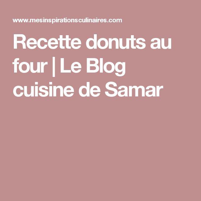 Recette donuts au four   Le Blog cuisine de Samar