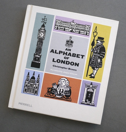 An Alphabet of London by Christopher Brown
