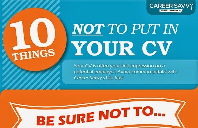 Visualistan: Ten Things Not To Put On Your CV [Infographic]