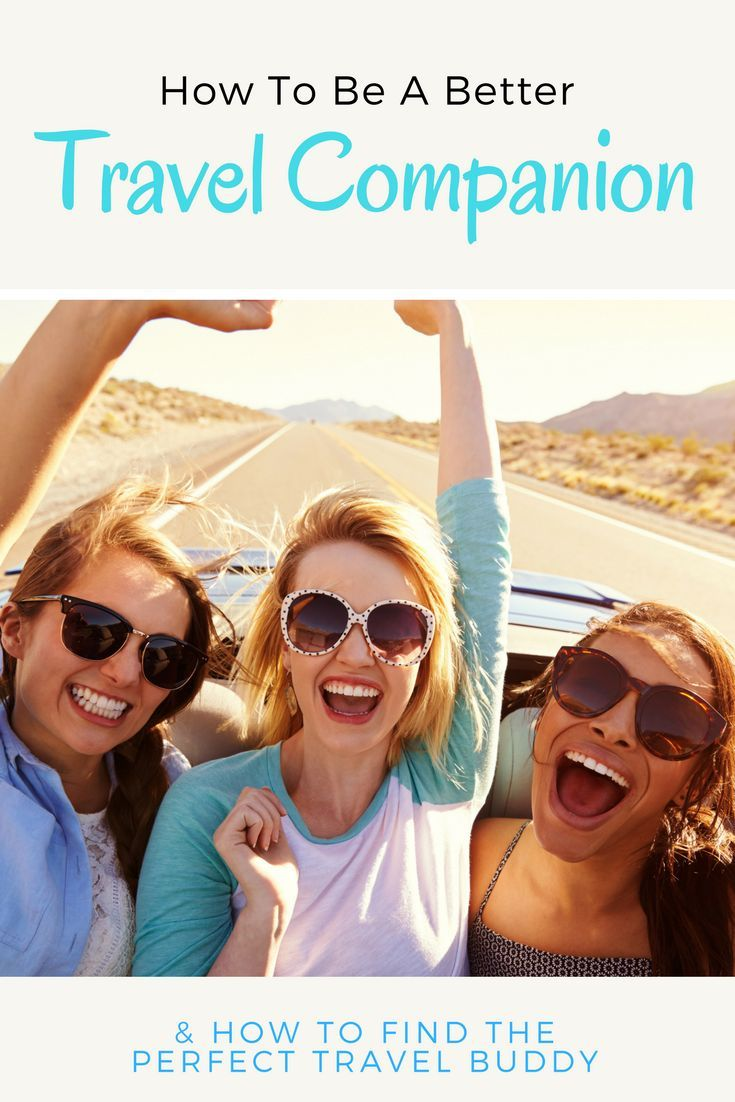 What makes travel better? Having the perfect trave companion and one of the best ways to do that is by being a better travel buddy yourself. What you should know to be the best traveler and how to find the perfect travel buddy.